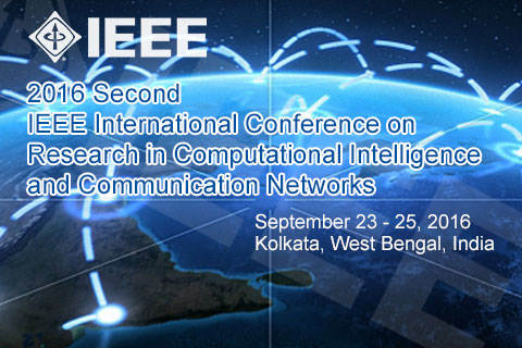 2016 Second IEEE International Conference on Research in Computational Intelligence and Communication Networks