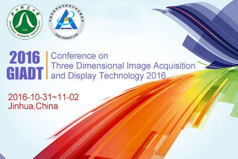 Conference on Three Dimensional Image Acquisition and Display Technology 2016