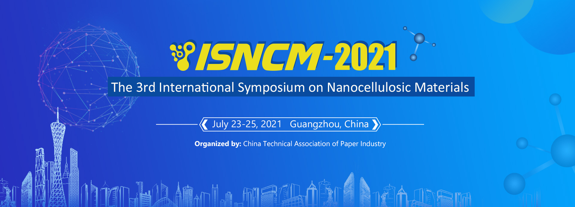 The 3rd International Symposium on Nanocellulosic Materials