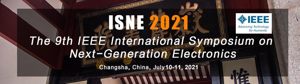 2021 9th International Symposium on Next Generation Electronics