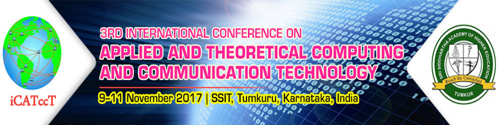 3rd International Conference on Applied and Theoretical Computing and Communication Technology