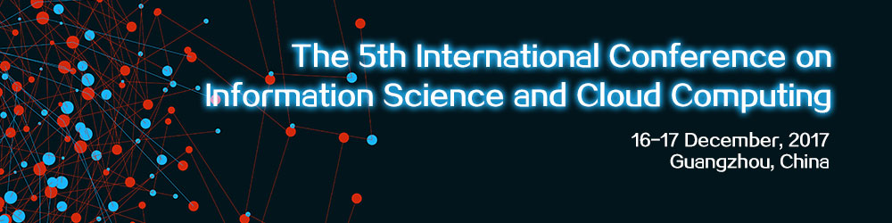 The 5th International Conference on Information Science and Cloud Computing