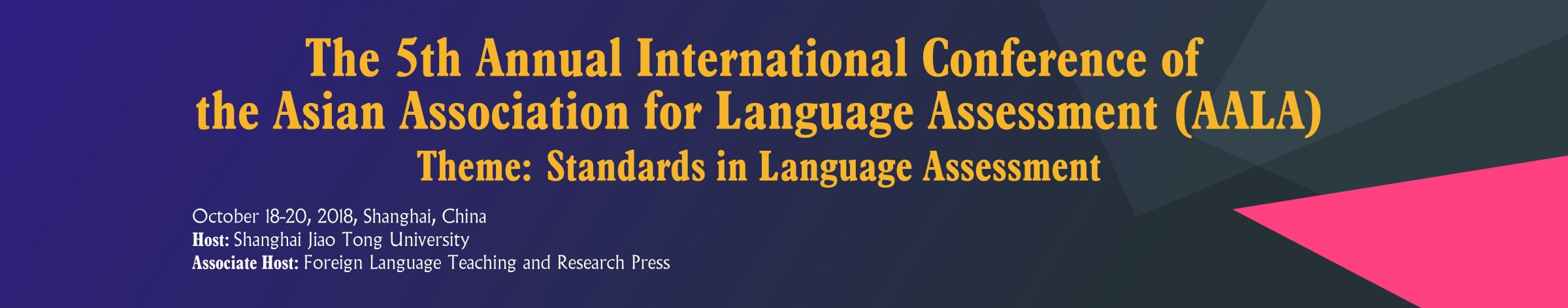 The 5th Annual International Conference of the Asian Association for Language Assessment (AALA)