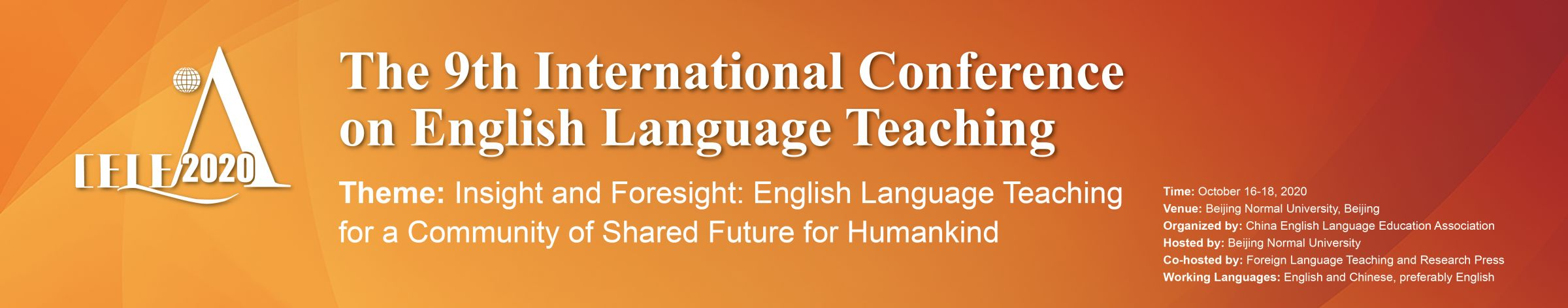 The 9th International Conference on English Language Teaching (ELT) In China