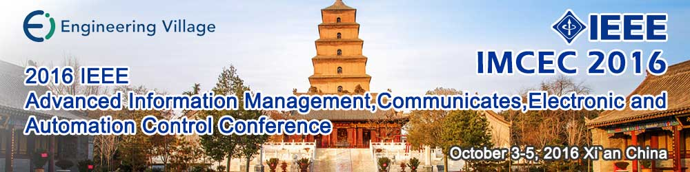 2016 IEEE Advanced Information Management,Communicates,Electronic and Automation Control Conference