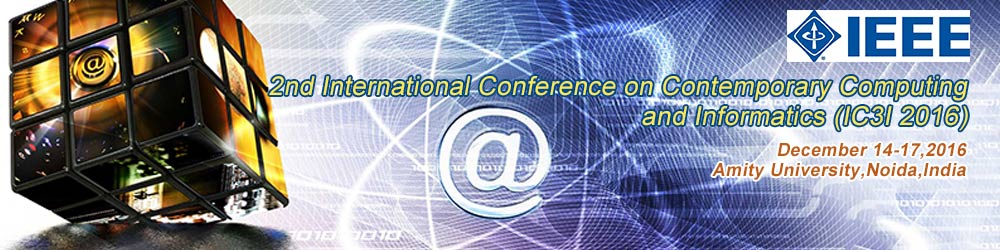 2016 2nd International Conference on Contemporary Computing and Informatics