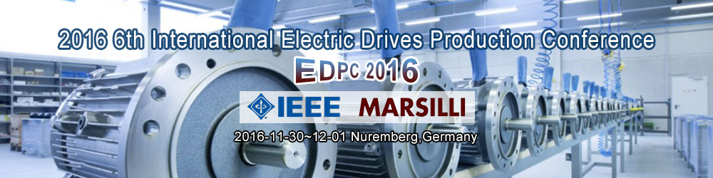 2016 6th International Electric Drives Production Conference