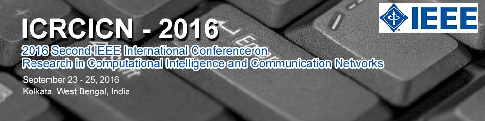 2016 Second International Conference on Research in Computational Intelligence and Communication Networks
