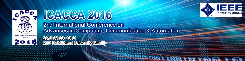 2016 2nd International Conference on Advances in Computing, Communication, & Automation